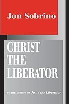 Christ the liberator : a view from the victims