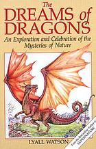 The dreams of dragons : riddles of natural history