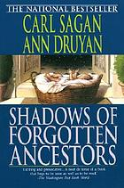 Shadows of forgotten ancestors : a search for who we are