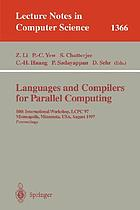 Languages and compilers for parallel computing : 10th international workshop, LCPC'97, Minneapolis, Minnesota, USA, August 7-9, 1997 : proceedings