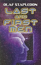 Last and first men : a story of the near and far future