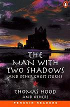 Man with two shadows and other ghost stories