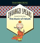 Zhuangzi speaks : the music of nature