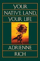Your native land, your life : poems