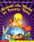 Around the world in Tweety time