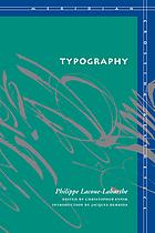 Typography : mimesis, philosophy, politics