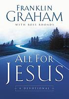 All for Jesus : a devotional