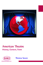 American theatre history, context, form