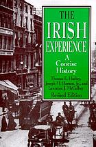 The Irish experience : a concise history