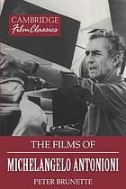 The films of Michelangelo Antonioni