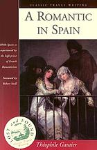 A romantic in Spain : <Un voyage en Espagne>