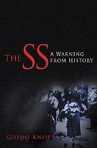 The SS : a warning from history