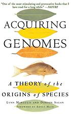 Acquiring genomes : a theory of the origins of species