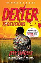 Dexter is delicious : a novel