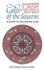 Gates of the seasons : a guide to the Jewish year = [Shaʻare moʻed]