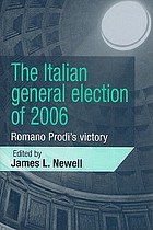 The Italian general election of 2006 : Romano Prodi's victory