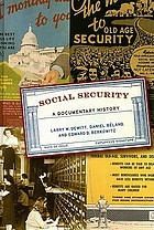 Social security : a documentary history