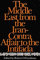 The Middle East from the Iran-Contra affair to the Intifada