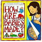 How are babies made?