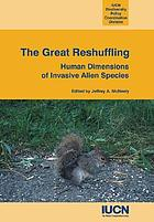 The great reshuffling : human dimensions of invasive alien species