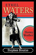 Ethel Waters : Stormy weather