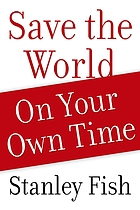 Save the world on your own time
