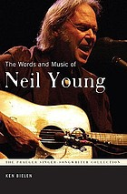 The words and music of Neil Young