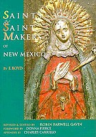 Saints & saint makers of New Mexico