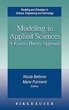 Modeling in applied sciences : a kinetic theory approach