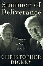 Summer of deliverance : a memoir of father and son