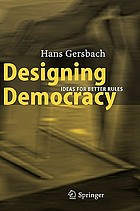Designing democracy ideas for better rules