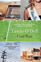 Coal Run : a novel
