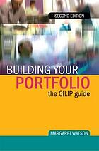 Building your portfolio : the CILIP guide