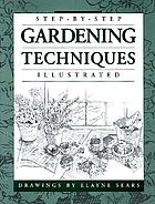 Step-by-step gardening techniques illustrated