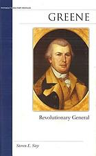 Greene : revolutionary general