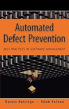 Automated defect prevention : best practices in software management