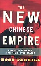 The new Chinese empire, and what it means for the United States