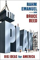 The plan : big ideas for America