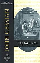 John Cassian, the institutes