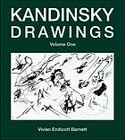Kandinsky drawings : catalogue raisonné