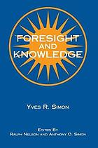 Foresight and knowledge