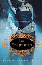 The forbidden : a vampire huntress legend