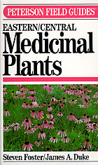 A field guide to medicinal plants : eastern and central North America