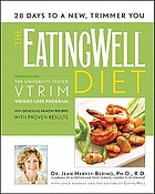 The EatingWell diet : introducing the university-tested Vtrim Weight-loss Program