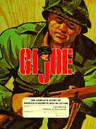 GI Joe : the complete story of America's favorite man of action
