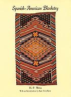 Spanish-American blanketry : its relationship to aboriginal weaving in the Southwest