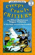 Creepy crawly critters and other Halloween tongue twisters