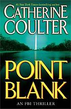 Point blank: an FBI thriller