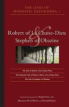 Robert of La Chaise-Dieu and Stephen of Obazine