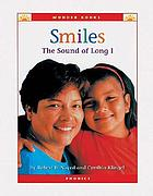"Smiles : the sound of ""long i"""
